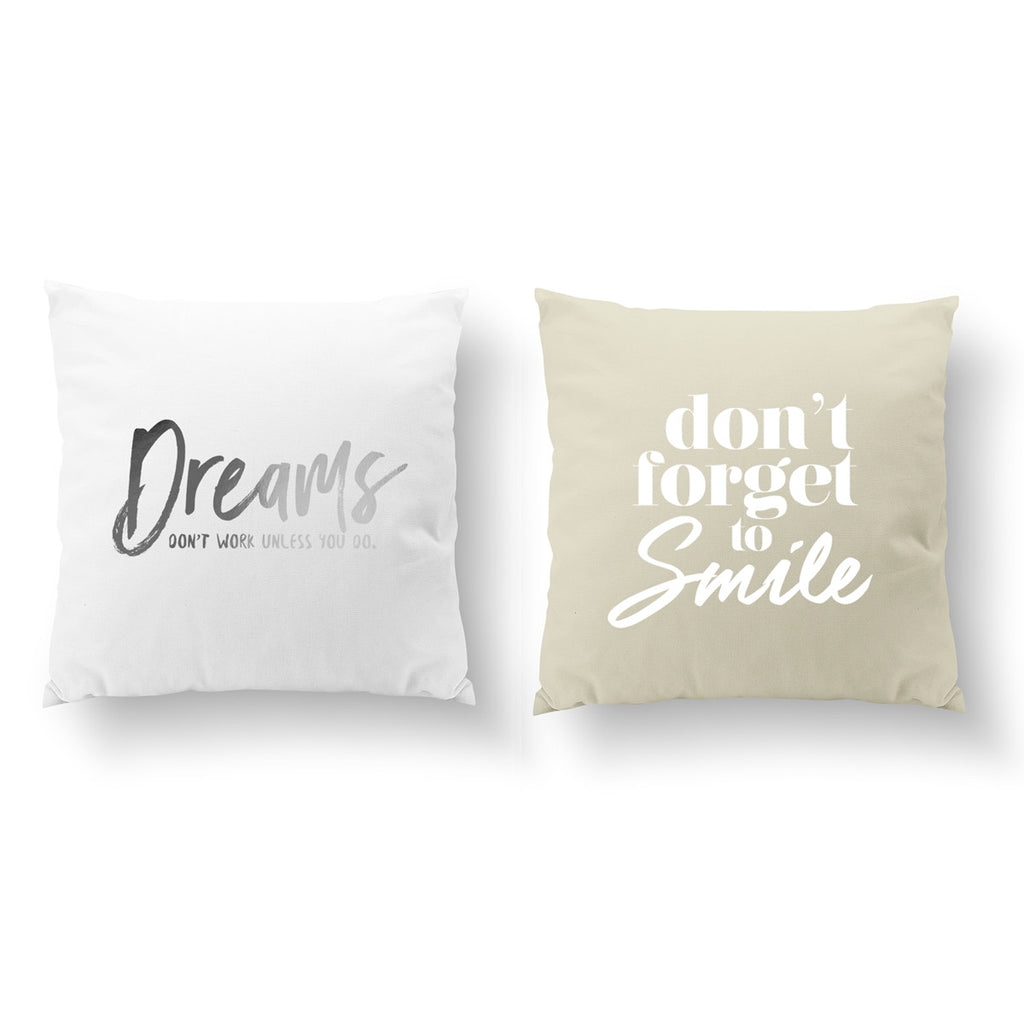 Dreams Don't Work, Don't Forget To Smile, Pillow