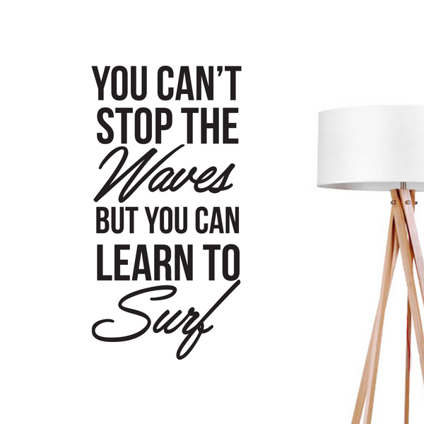 You Can Stop The Waves, Wall Decal