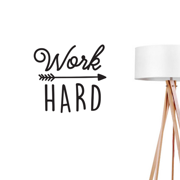 Work Hard, Wall Decal