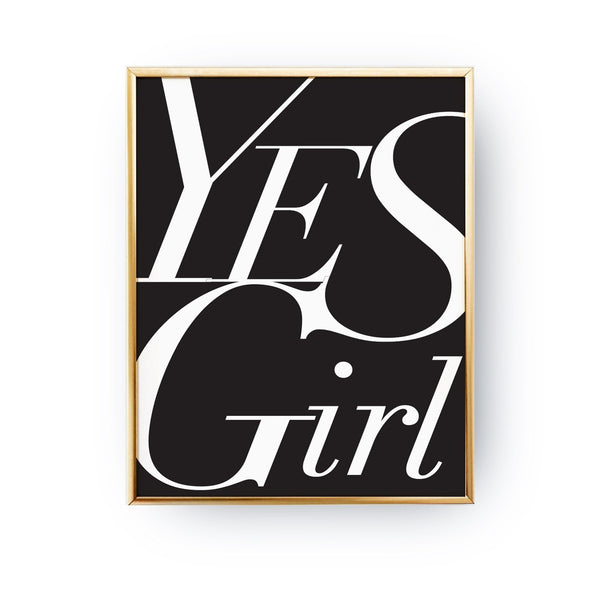 Yes girl Black, Poster