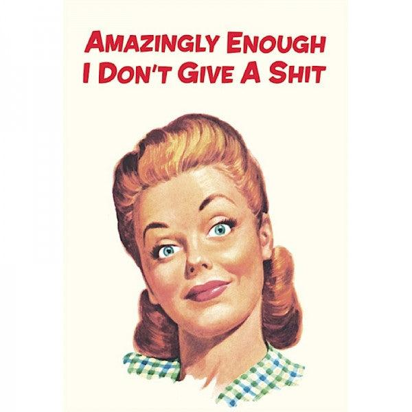 Funny Card 'Amazingly Enough I Don't Give a Sh*t'