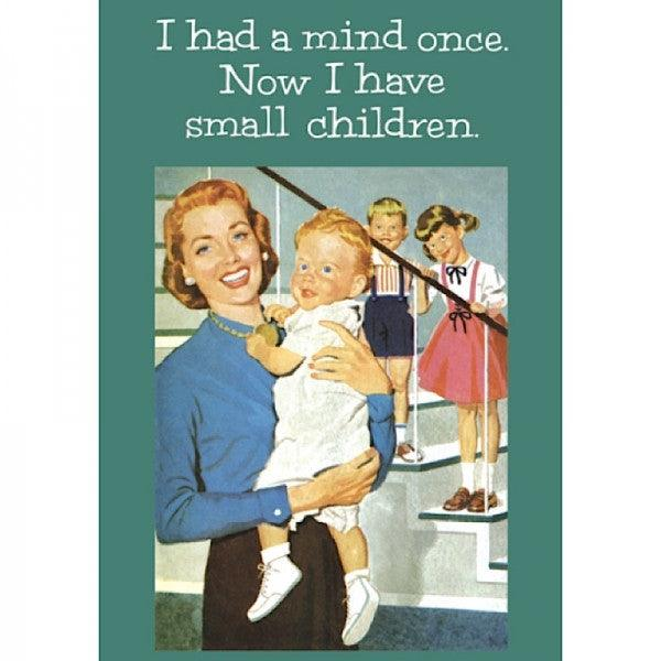 Funny Card 'I Had A Mind Once'