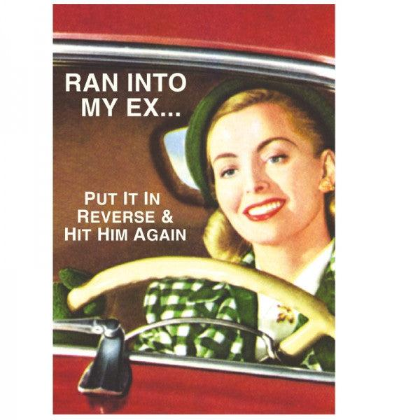 Funny Card 'I Ran Into My Ex'