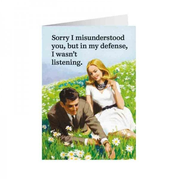 Funny Card 'In My Defense I Wasn't Listening'