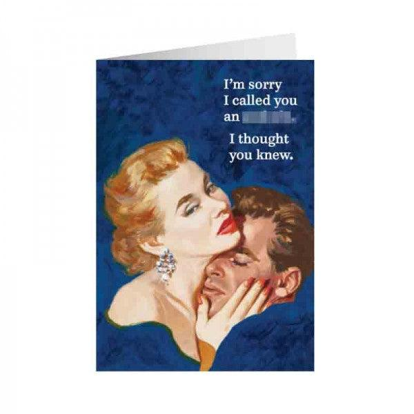 Funny Card 'I'm Sorry I Called You an Assh*le