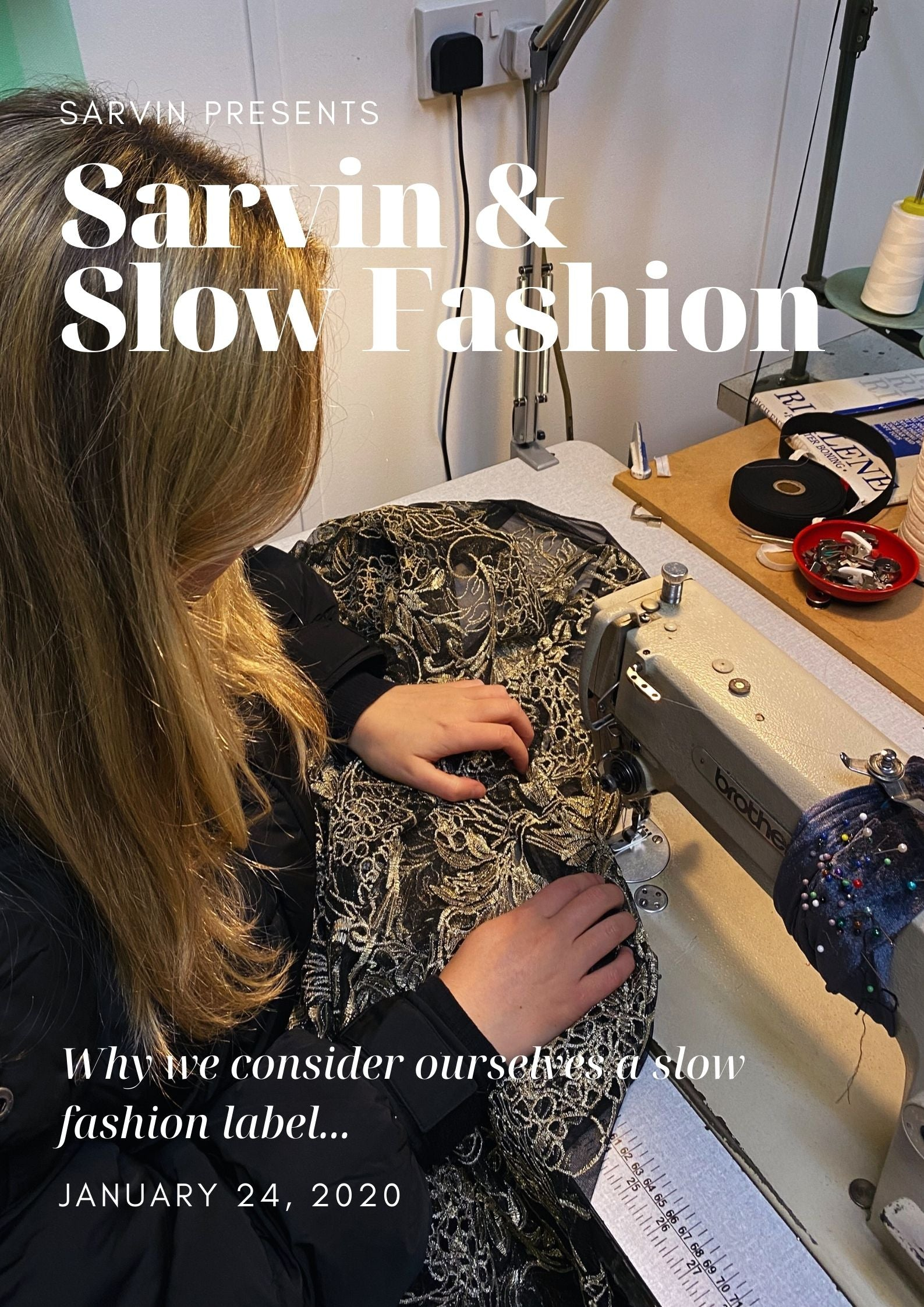Sarvin & Slow Fashion