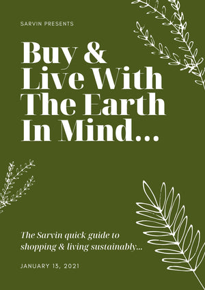 Buy & Live With The Earth In Mind
