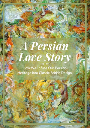 How We Infuse Our Persian Heritage into Classic British Design