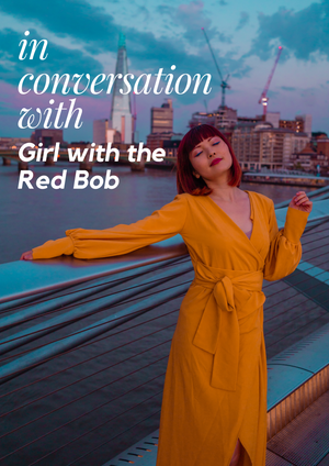 In Conversation With...The Girl With the Red Bob