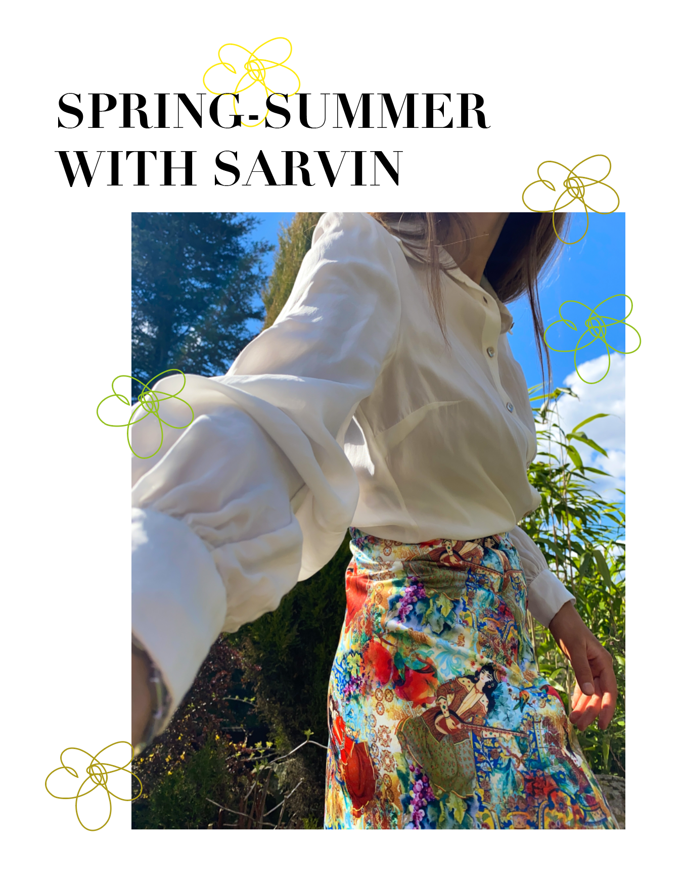 SARVIN STYLES FOR THE WHOLE SPRING-SUMMER SEASON