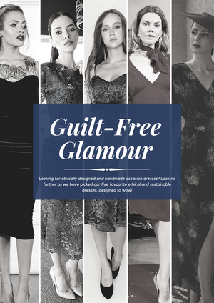 Guilt - Free Glamour: Sarvin's top five ethical occasion dresses.