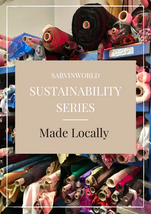 Sustainability Series - Made Locally