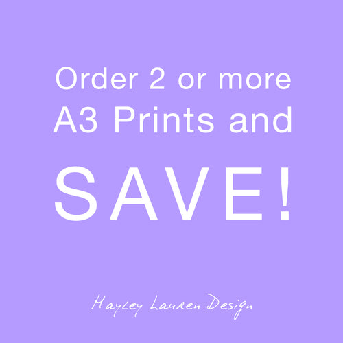 Order 2 or more A3 Prints and Save!