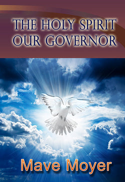 The Holy Spirit our Governor