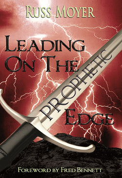 Leading On The Prophetic Edge