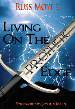 Living on the Prophetic Edge