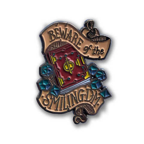 Beware the Smiling DM - Dungeons & Dragons DND Enamel Pinbadge