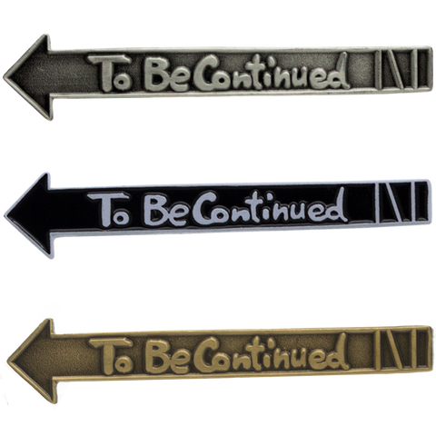 'To Be Continued' JOJO! Enamel Pin