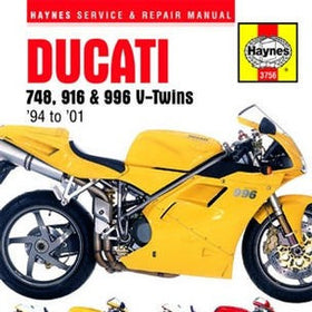 Ducati 748, 916 and 996 V-Twins Haynes Repair Manual for 1994 thru 2001