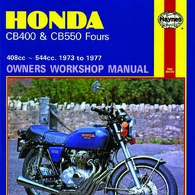 Honda CB400 and CB550 Fours Haynes Repair Manual covering 408cc and 544cc from 1973 to 1977