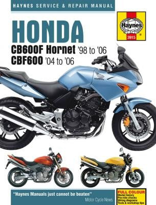 Honda CB600F Hornet and CB600FS Hornet Haynes Repair Manual cover models from 1998 thru 2006