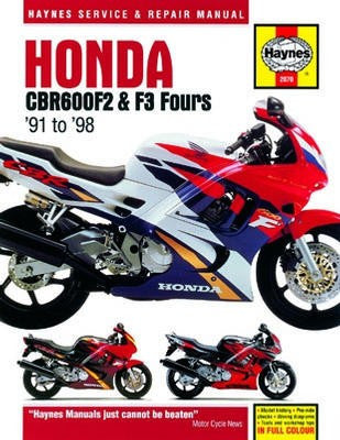 Honda CBR600F2 & F3 Fours Haynes Repair Manual covering 600cc from 1991 to 1998