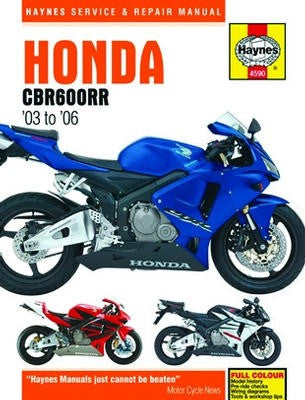 Honda CBR600RR Haynes Repair Manual covering CBR600RR3, CBR600RR4, CBR600RR5 and CBR600RR6 from 2003 to 2006