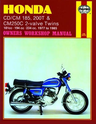 Honda CD/CM 185, 200T CM250C 2-valve Twins Haynes Repair Manual covering 181cc-194cc-234cc from 1977 to 1983
