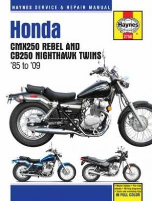Honda CMX250 Rebel & CB250 Nighthawk Haynes Repair Manual 1985 to 2009