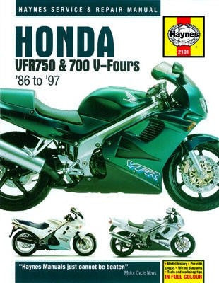 Honda VFR750 and 700 V-Fours Haynes Repair Manual covering 700cc (1986 thru 1987) and 750cc (1986 thru 1997)