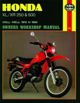 Honda XL/XR with 250cc and 500cc engines Haynes Repair Manual for 1978 thru 1983 (excluding RFVC models)