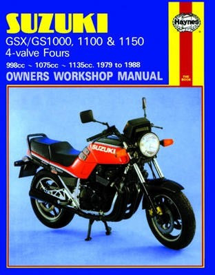 Suzuki GSX/GS1000 Haynes Repair Manual covering GSX/GS1000, 1100 and 1150 4-valve four models for 1979 to 1988