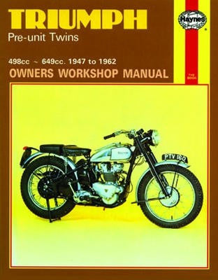 Triumph Pre-unit Twins Haynes Repair Manual covering 500 and 650 cc models for 1947 to 1962