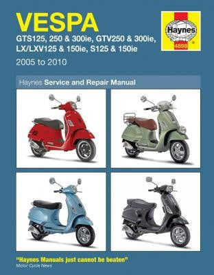 Vespa Scooters Haynes Repair Manual covering GTS125/250 and 300ie (2005-2010), GTV250/300ie ( 2007-2010), LX125/150ie (2009-2010) and S125/150ie (2009-2010)