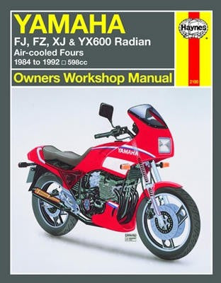 Yamaha FJ, FZ, XJ and YX600 Radian Haynes Repair Manual covering 598cc air-cooled Fours models for 1984 to 1990