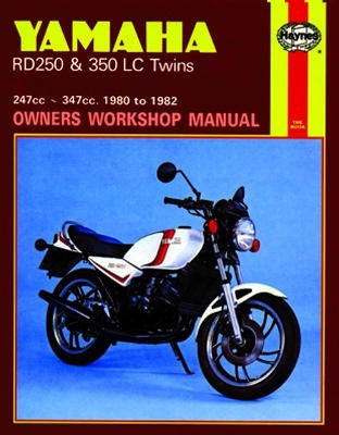 Yamaha RD250 and 350 LC Twins Haynes Repair Manual covering 247cc and 347cc models for 1980 to 1982