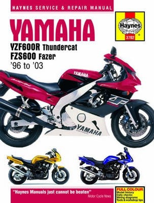 Yamaha YZF600R and FZS600 Haynes Repair Manual covering YFZ600R Thundercat and FZS600 Fazer models for 1996 to 2003