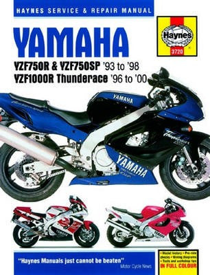 Yamaha YZF750 and 1000 Haynes Repair Manual covering YZF750R, YZF750SP 1993 to 1998 and YZF1000R Thunderace 1996 to 2000