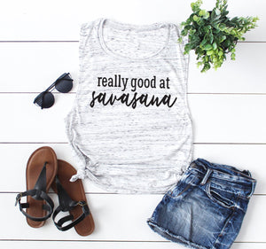 Really Good At Savasana Muscle Tank Top. Barre - lemonandmelonstore