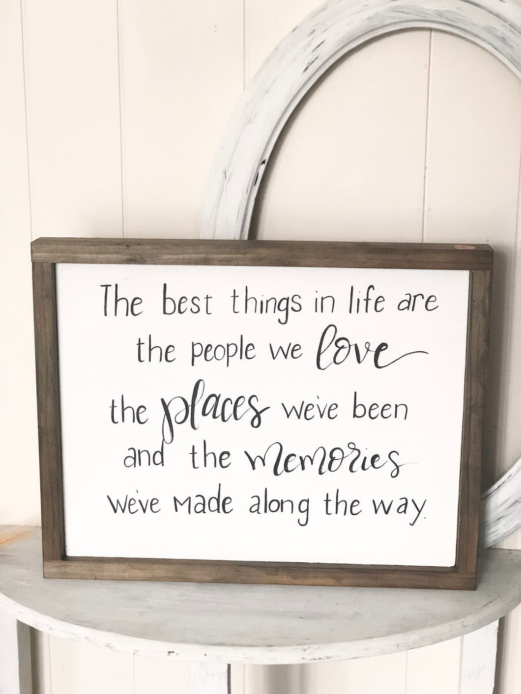 Best things in life sign