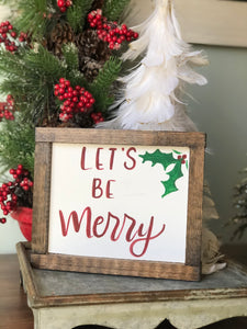 Let's be merry Christmas sign
