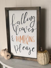 Load image into Gallery viewer, Falling leaves sign