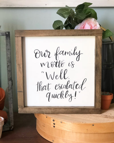 Family motto sign