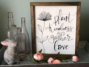 Plant kindness sign