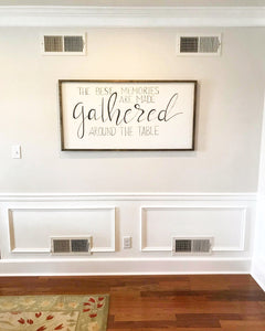 Memories gathered sign