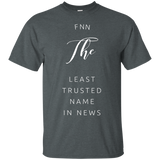 FNN The Least Trusted Name In News 2285 G200 Gildan Ultra Cotton T-Shirt