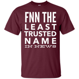 FNN The Least Trusted Name In News 2312 G200 Gildan Ultra Cotton T-Shirt
