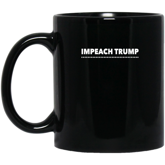 Impeach Trump cc1811 BM11OZ 11 oz. Black Mug