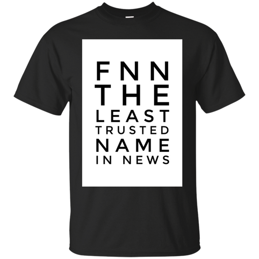 FNN The Least Trusted Name In News 2284 G200 Gildan Ultra Cotton T-Shirt
