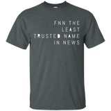 FNN The Least Trusted Network In News 2298 G200 Gildan Ultra Cotton T-Shirt